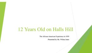 Changing the Narrative on Race: 12 Years Old on Halls Hill in 1959 @ Arlington County Public Middle Schools